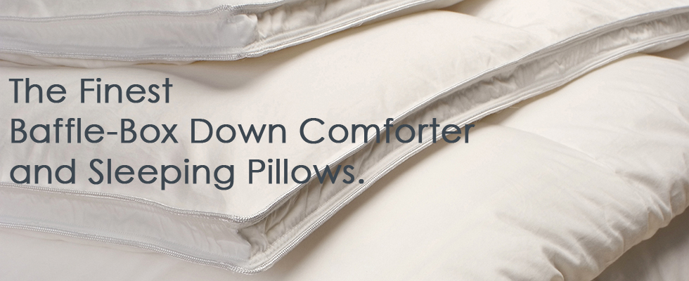 At Vero Linens we offer the finest luxury goose baffle-box down comforters and down sleeping pillows. Our down is super clean and hypoallergenic. Down Comforters are light weight & cozy warm. Our down sleeping pillows are exceptionally priced & offer exce