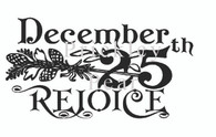 December 25th Rejoice