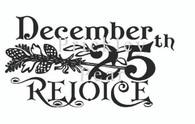 December 25th Rejoice