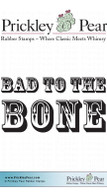 Bad to the Bone - Red Rubber Stamp
