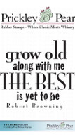 Grow Old Along With Me - Red Rubber Stamp