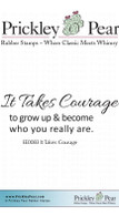 It Takes Courage - Red Rubber Stamp