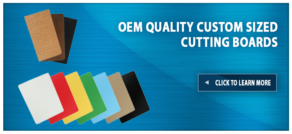 OEM QUALITY CUSTOM SIZED CUTTING BOARDS