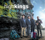 The High Kings - Grace & Glory CD/Digipack