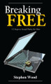 Breaking Free - Print Version . . . . . . . . . . 150,000 copies in print