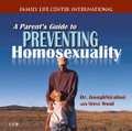 A Parent's Guide to Preventing Homosexuality by Steve Wood with Dr. Joseph Nicolosi   In this live radio broadcast, Steve Wood interviews Dr. Joseph Nicolosi, author of A Parent's Guide to Preventing Homosexuality. Dr. Nicolosi shares advice on how families can identify homosexual tendencies, what parents can do to help their children correct these tendencies, what the father's critical role is with their sons, what role the mother should play, and much more!