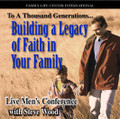 Building a Legacy of Faith in Your Family Live Seminar by Steve Wood   In this 2-CD recording of a live men-only conference, Steve Wood shares practical information with husbands and fathers on how they can build an enduring legacy in their family that will run down the generations.   Men Will Learn:   How a dad can build a legacy of faith with his children, in a day when 75% of Catholic teens leave the Church before their 20's  The three keys to covenant keeping and effective fatherhood  Basic equipment for building an enduring legacy of faith  How your covenant with God can strengthen your marriage  The seven steps to become a better dad  How to tame the TV and the media's influence How to avoid the 3 fatal blows that destroy millions of marriages The most effective way to pass on the Faith to your children  A proven way to triple your teen's probability of moral purity  The 60-second secret for teaching children to obey - the 1st time