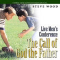 "The Call of God the Father CD Seminar by Steve Wood  The Call of God the Father is one of Steve Wood's most unforgettable, life-changing presentations to a live men's conference. Steve shares man-to-man how husbands and fathers can fortify the three most important relationships in their lives. Men will learn how to strengthen: your relationship with God, your relationship with your wife, and your relationship with your children.   Men's lives have literally been transformed by the challenging information they received from this men's conference. This combo includes both the DVD and audio CD versions of the seminar – perfect for drive time listening, or small group viewing. Reviews:  ""I attended your Call of God the Father conference with five friends…by far it was one of the best days I've ever had.""  – Mike  ""It was the first step to making me a better husband and father.""  – Peter"