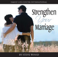 Strengthen Your Marriage (CD)