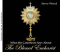 "What the Catechism Says About the Blessed Eucharist  by Steve Wood  ""The Eucharist is the source and summit of the Christian life. The other sacraments, and indeed all ecclesiastical ministries and works of the apostolate, are bound up with the Eucharist and are oriented toward it. For in the blessed Eucharist is contained the whole spiritual good of the Church, namely Christ himself, our Pasch."" - Catechism of the Catholic Church, #1324  In this live seminar recorded on 3 audio CDs, Steve Wood breaks down the Catechism's teaching on the Blessed Eucharist in a way that's practical and easy to understand for Catholic families. He gives both the historical context, and biblical background, for the Catechism's teachings. Questions answered on these CD's include:   Why did the Protestant Reformers think the Mass was a sacrilege?  Why were they wrong biblically and historically?  What are the prophecies of the Eucharist?  How did the early church view the Eucharist?  Is there a crisis of belief among American Catholics over the Real Presence?  How do we know the Real Presence is real?  What are the fruits of Holy Communion?  How does the Eucharist relate to the unity of Christians?"