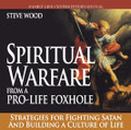 "Spiritual Warfare from a Pro-Life Foxhole Strategies for Fighting Satan and Building a Culture of Life  by Steve Wood  ""My thesis is that we're in a war...a world war unlike any of which there has ever been in the history of mankind..."" - Steve Wood  In this riveting CD, Steve Wood shares strategies for how families can fight the spiritual forces of evil in our world and build up a culture of life in the new millennium.  You will learn:   Satan's strategy for destroying the family in the modern world...and how to combat it Five effective ways pro-life families can end abortion  How to protect and strengthen your marriage The importance of the Archangel St. Michael in spiritual warfare  The Virgin Mary's role in spiritual warfare"