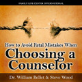 """How to Avoid Fatal Mistakes When Choosing a Counselor by Dr. William Bellet & Steve Wood   Couples need to exercise as much care in choosing a counselor as they would in choosing an open heart surgeon. The reason is simple: real marriage therapy in double open heart surgery. Many couples in stressful relationships pick a counselor just because he calls himself a """"Catholic,"""" or because they saw an ad in the Yellow Pages. After an unsuccessful try at counseling with a so-so counselor, many couples are ready to give up on their marriage.   In this radio interview, Catholic clinical psychologist Dr. William Bellet shares invaluable advice for how to choose a good counselor, and how to avoid fatal mistakes that could literally ruin the chances of saving your marriage. You'll learn vital information such as:    The important question to ask of a potential counselor Why Confession is a necessary prerequisite to successful counseling What to do if a spouse is unwilling to change or go to counseling"""