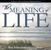 The Meaning of Life by Roy Schoeman with Steve Wood  Discover how Divine Providence brings meaning and purpose to our everyday lives. Anyone who has doubt, confusion, or a question about the meaning and purpose of life can understand it clearly by listening to Roy Schoeman's explanation on the CD The Meaning of Life. Your heart will be set aflame when you hear the story of Roy's search for meaning that led to his miraculous conversion to Catholicism.   This CD is a perfect resource to share with friends or family members who are searching for meaning or purpose for their lives.