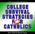 College Survival Strategies for Catholics by Steve Wood and Guests   College campuses, both secular and Catholic, are a battleground in today's world. From the classroom to the cafeteria to dorm rooms, all Catholic students must actively, wisely, and daily fight to keep their faith and morals intact. On this CD, Steve Wood is joined by Stephanie Wood and Jason Braga to discuss essential tips and strategies for Catholic students. This is a must-listen for every parent and student! Topics include:    Advice for students on Catholic campuses  Tips for students at secular universities  The importance of good friendships and accountability  How to keep your faith strong  How to start a Catholic group or club on your campus  How to avoid common pitfalls and temptations that all Catholic students face  Also recommended: How to Stay Christian in College College Survival Pack