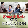 Principles for Sane & Safe Sex Education (2 CDs)