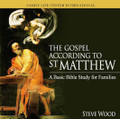The Gospel according to St. Matthew - A Basic Bible Study for Families (CD)*