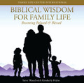 Biblical Wisdom for Family Life (CD)*