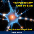 How Pornography Alters the Brain...and How to Change it Back by Steve Wood    The damaging effects of pornography often extend far beyond what most people are aware of. New research shows that viewing pornography doesn't just damage brain cells; it actually alters the brain in devastating ways.    In this breakthrough CD, Steve Wood shares new information that could literally transform the lives of those struggling with a pornography addiction. Steve explains how it's possible to change a brain altered by pornography back to its original healthy state.    This CD contains vital information for families struggling with pornography, and also for those wishing to help those who have a pornography addiction.