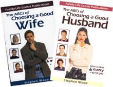 "The ABCs of Choosing a Good Husband The ABCs of Choosing a Good Wife Combo Special  by Stephen Wood  Finding a good spouse is no easy task in our divorce-plagued society. In fact, many young people today are giving up hope of ever finding a suitable marriage partner.   These unique, newly updated books offer practical and insightful advice on how to choose a partner for life. They embody the traditions and wisdom of the Catholic Church and the teachings of Scripture on preparing for marriage. Concrete examples and anecdotes abound, along with a healthy dose of common sense.   Topics include:   How to know when you've met the person you want to marry How to develop good communication skills The scarcity of good men and women...and what you can do about it How to avoid getting stuck in dead-end relationships Key questions to ask before getting married Two reliable ways to determine if your relationship has the potential for a lasting marriage New chapter in ABCs of Choosing a Good Husband: How young brides can prevent being blindsided by the fastest growing marital problem in today's world New chapter in ABCs of Choosing a Good Wife: The ""big decision"" every man needs to make before entering courtship or marriage Steve's best-selling books restore hope that a lasting, loving, and fulfilling marriage is still possible. Highly recommended reading for every single man and woman, and for parents desiring to prepare their children well for a Godly marriage.   Review of The ABCs of Choosing a Good Husband:  ""Women who wish to date according to the mind of Christ with the object of finding a spouse will find no better guide than The ABCs of Choosing a Good Husband. Those who follow Wood's concise, well-thought-out guidelines will experience chastity during courtship, including the engagement period. Then they will be clear-headed enough to examine with a potential spouse a host of topics, such as ways to get to know the heart of a person.""  – Inez Fitzgerald Storck, The New Oxford Review   Review of The ABCs of Choosing a Good Wife:  ""Steve Wood offers invaluable insight into choosing a good wife; if acted upon, his suggestions may change your life and the lives of others for eternity. The destiny of your future children may very well come down to one choice. Make it a good one! Not only is this book a tremendous resource for choosing your lifelong marriage partner – it is a fabulous devotional for fathers in training their sons.""  – Jeff Cavins, Catholic author, speaker and media host Customer Review:  I'm a 22-year old university student. I've purchased both of your ABC's books - and I think they are both fantastic! I've spoken with many of my Catholic friends about the books, and the majority are interested in reading them. One, after reading the ABC's of Choosing a Good Wife, went and bought a copy of ABC's of Choosing a Good Husband for his girlfriend; another friend said she would be buying a copy soon too. After my experiences speaking with them, I believe that these books will spread like wildfire! I pray for you and your ministry, that more resources may continue to be published for the youth, who today are in such desperate need of strong moral and prayerful leadership in all aspects of life. God Bless You, and Keep Writing!"" -- Myron ""We gave a copy of your book, ABC's of Finding a Good Wife, to our 20 year old grandson, Daniel.  He told us that in reading your book, he no longer believes birth control is right. We just thought you would like to know how your book has blessed our grandson, Daniel.  Thank you so much. "" -- Joe I can't thank you enough for the book we just received in the mail: The ABC'S of Choosing a Good Husband!!! It is so good. We are a Catholic homeschooling family and I was wanting to teach my young ones about marriage ...this book is perfect!!! My 12 and 13 year old sons can learn much as well as my 6 year old daughter!  -- Susan   ""Thank you for the book The ABCs of Choosing a Good Husband. It arrived promptly...along with Breaking Free and the Purity Memory Cards for my boyfriend. Has Steve ever thought of making the ""R"" chapter in the ABC Husband book into a booklet or book on its own? The R Chapter (""Ruinous Effects of Pornography on your Future Marriage"") and the B chapter (Beware of the Trigger Effect) make the book worth ten times its price. I will encourage every girl I know to get a copy....it's crazy how widespread this problem is!""  – Angie   ""I ask for your prayers in regards to God's will for myself and my future husband wherever he may be. I have been reading the ABC's of Choosing a Good Husband""  and have found a renewed hope in His plan. Blessings "" -- Christy"