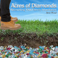 Acres of Diamonds Recovering Your Family Inheritance (CD)*