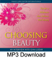 Choosing Beauty (MP3)*