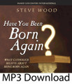 "Have You Been Born Again? by Steve Wood  Most Catholics have been asked this question dozens of times by Protestants, but are not sure how to respond. This highly informative CD offers a Scriptural examination and historical investigation into the ""born again"" passage in John 3. After studying this CD, any Catholic, when asked if he or she is born again, will be able to answer, ""YES!""   Topics include:   What do Catholics believe about being ""born again""?  What do Protestants believe about being ""born again""? The baptismal context of John 3  Old Testament symbolism in John 3  How did the early Church interpret John 3?  The difference between John the Baptist's baptism and Jesus' baptism What does water have to do with a passage dealing with a new birth (regeneration)?  BONUS: Place this CD in your computer to download Steve Wood's Have You Been Born Again? Study Guide"