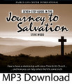 """A Seven-Step Guide in the Journey to Salvation by Steve Wood """"How can I get to Heaven? Who is Jesus, and how can I know him?  What will you do when a friend, neighbor, loved one on his deathbed, or your own child asks you these questions? Will you be prepared to answer? In this valuable interview Steve Wood teaches you how to lead someone to faith in Jesus Christ and His Church. Topics include:  The 10-second secret that will make the Scriptures come alive for you. Where to start when you begin reading the Bible How to truly repent and know that your repentance is sincere How to get peace of mind from the sacrament of Confession The hardest thing for a Christian to believe and why  There is a special free handout which accompanies this downloaded MP3 file available to those who purchased this recording from the Family Life Center. Just send us an email for the free handout with the MP3# or title of this talk to mail@familylifecenter.net."""