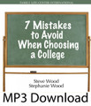 7 Mistakes to Avoid When Choosing a College Essential Information for Parents & Teens  by Steve Wood & Stephanie Wood   Steve Wood and his daughter, Stephanie, unveil seven common mistakes that parents and teens make when choosing a college. Their discussion will not make the college decision for you, but it will set down some key ideas and questions that few are talking about, but that many need to consider. Topics include:    What you need to read about a college that is much more important than the full-color glossy catalog  Which campuses, if any, are safe havens from worldly temptations?  Who to talk to that really knows what is happening on any campus (hint: it's not the admissions director)  Should debt be the answer to skyrocketing tuitions and fees? Why having your children contribute financially to their college education encourages responsibility  An often-overlooked low cost option for college  The really big mistake middle class families make when selecting a college and a college major.