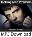 Tackling Teen Problems (MP3)*