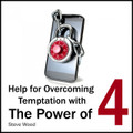 Help for Overcoming Temptation with The Power of Four (CD)*