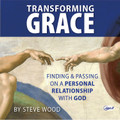 Transforming Grace: Finding and Passing on a Personal Relationship with God (MP3 CD - Six 30-Min. Episodes)