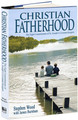 Christian Fatherhood (99₵ ea) BULK ORDERS only (CASE 28 BOOKS) FARGO ND ONLY