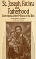 St. Joseph, Fatima & Fatherhood