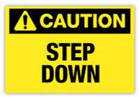 Caution - Step Down Label
