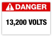 Danger - 13,200 Volts Label