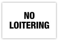 No Loitering Label