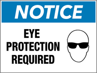 Notice Eye Protection Required Wall Sign