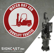 SignCast PRO Watch Out For Forklift Traffic Sign