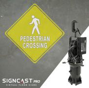 SignCast PRO Pedestrian Crossing Sign