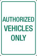 Authorized Vehicles Only - Aluminum Sign