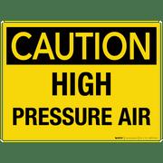 Caution: High Pressure Air - Wall Sign