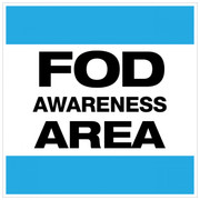 FOD Awareness Area Type A (Wall Sign)