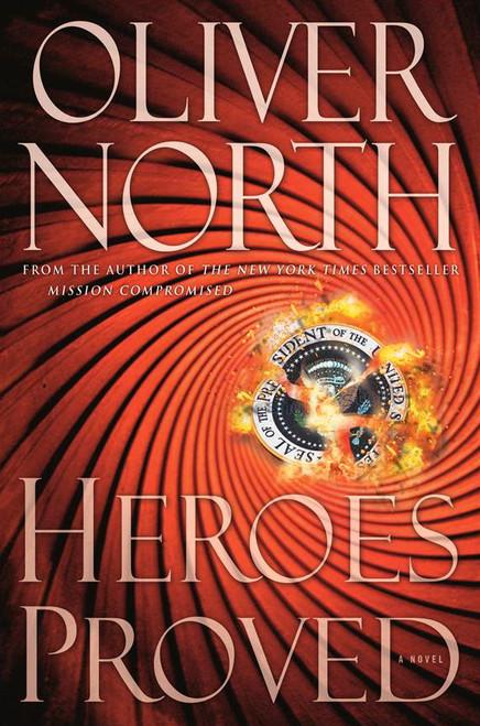 Heroes Proved: A Novel