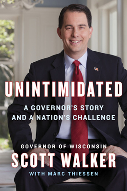 Unintimidated Autographed by Scott Walker
