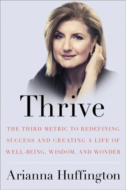 Thrive Autographed by Arianna Huffington