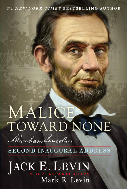 Malice Toward None Autographed by Jack E. Levin and Mark R. Levin