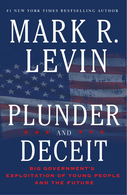 Plunder and Deceit Autographed by Mark Levin