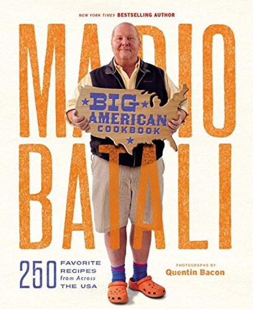 Mario Batali -- Big American Cookbook