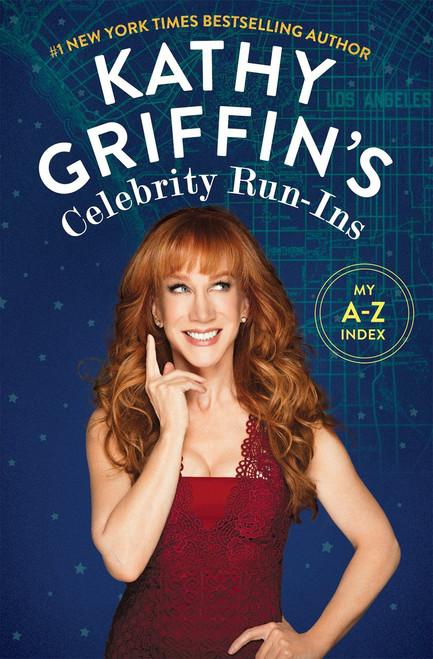 Kathy Griffin's Celebrity Run-Ins