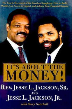 Autographed Book by Rev. Jesse Jackson, Sr. &amp; Jesse Jackson, Jr.